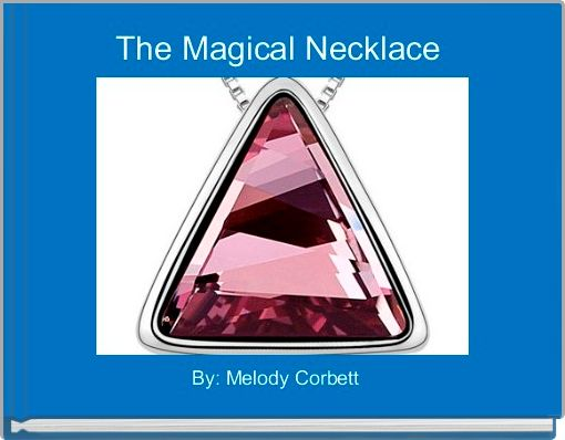 The Magical Necklace