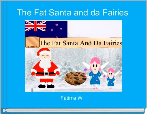 The Fat Santa and da Fairies