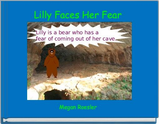 Lilly Faces Her Fear