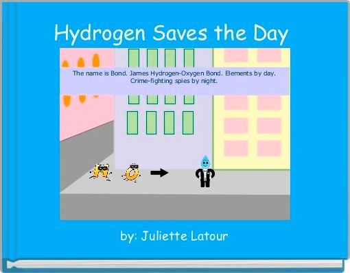 Hydrogen Saves the Day