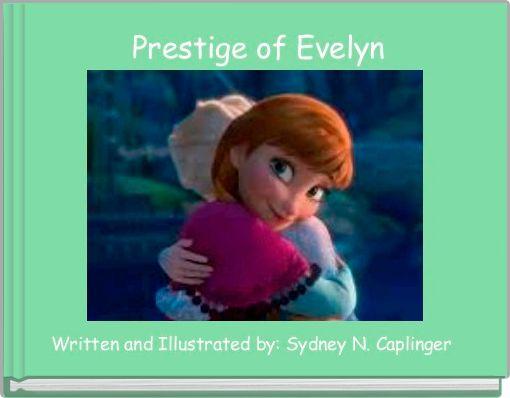 Prestige of Evelyn
