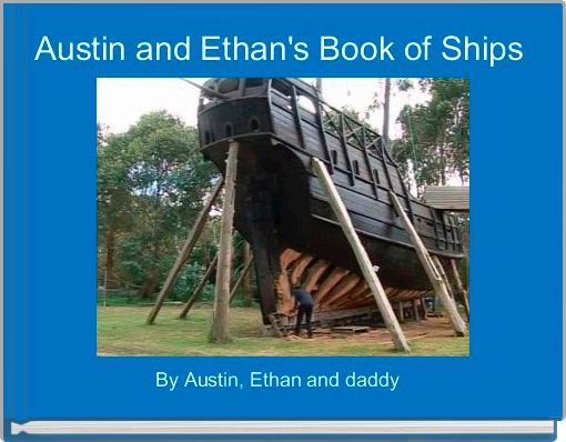 Austin and Ethan's Book of Ships