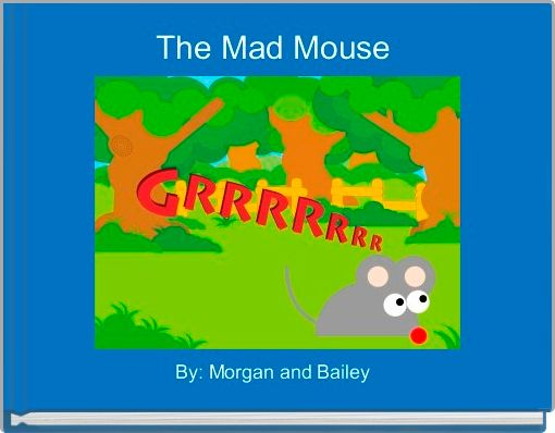 The Mad Mouse