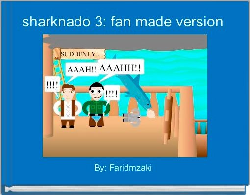 sharknado 3: fan made version
