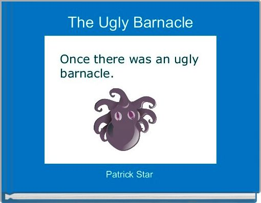 The Ugly Barnacle