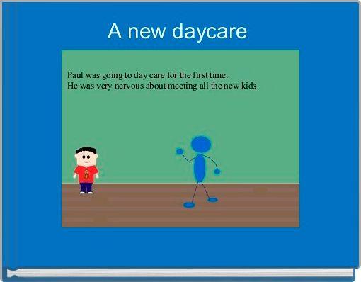 A new daycare