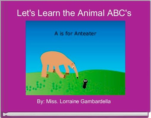 Let's Learn the Animal ABC's