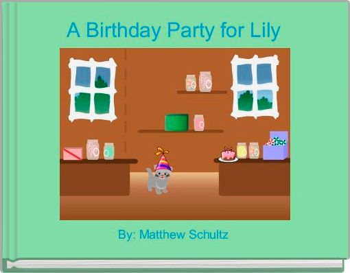 A Birthday Party for Lily