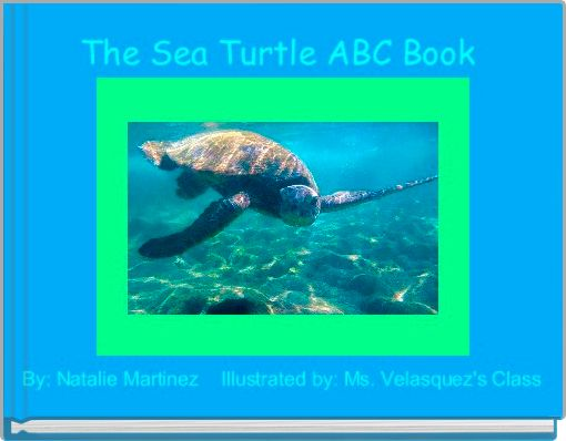 The Sea Turtle ABC Book