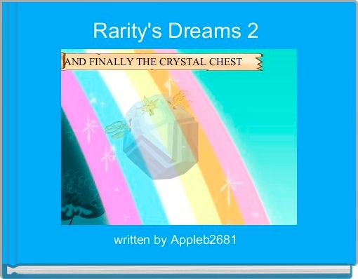 Rarity's Dreams 2