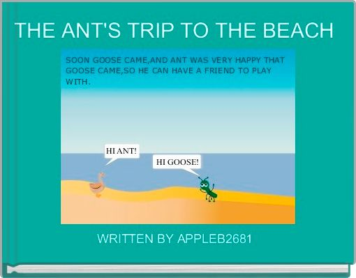 THE ANT'S TRIP TO THE BEACH