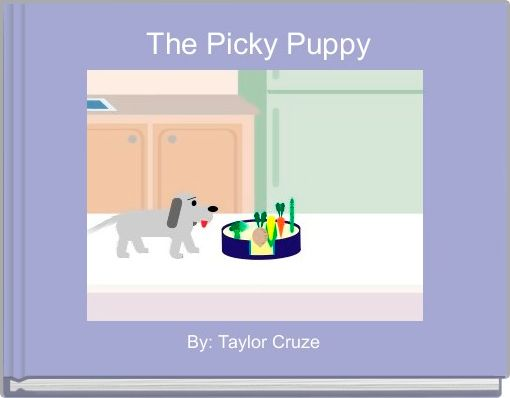 The Picky Puppy