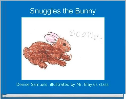 Snuggles the Bunny