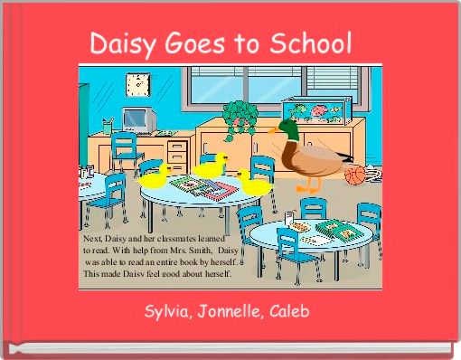 Daisy Goes to School