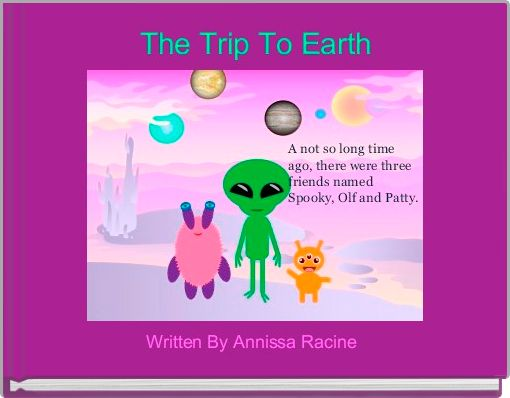 The Trip To Earth