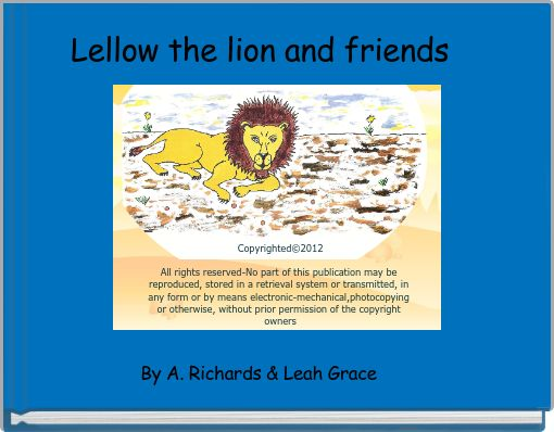 Lellow the lion and friends