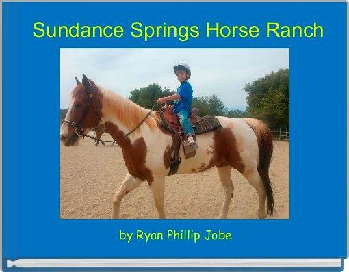 Sundance Springs Horse Ranch