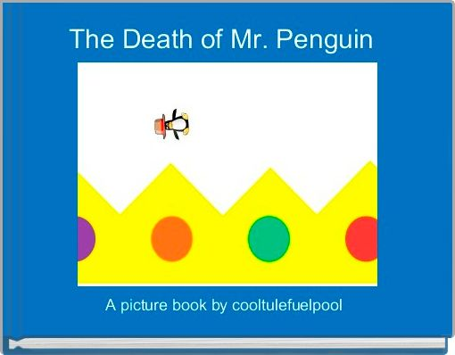 The Death of Mr. Penguin