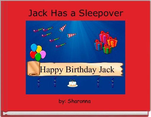 Jack Has a Sleepover