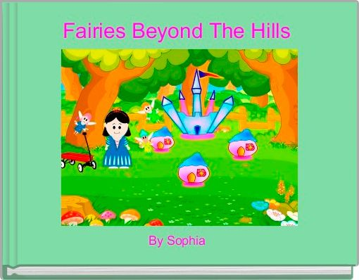 Fairies Beyond The Hills