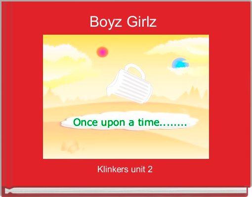 Boyz Girlz