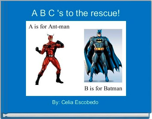 A B C 's to the rescue!