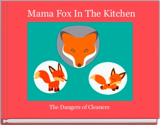 Mama Fox In The Kitchen