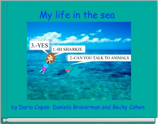 My life in the sea