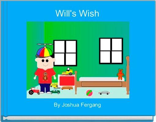 Will's Wish