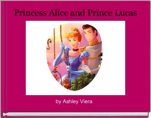 Princess Alice and Prince Lucas
