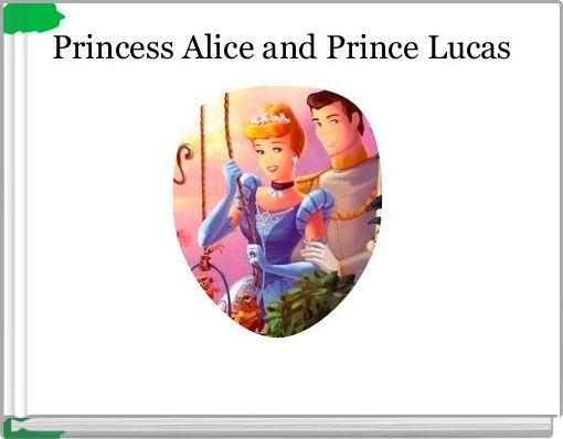 Princess Alice and Prince Lucas