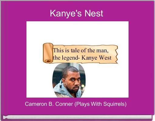 Kanye's Nest