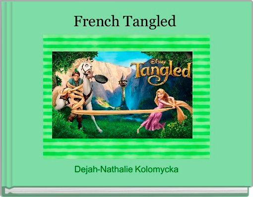 French Tangled