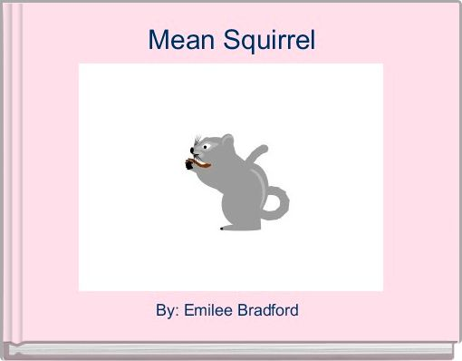 Mean Squirrel