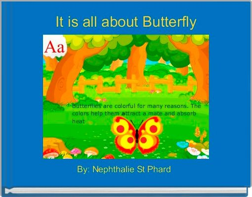 It is all about Butterfly