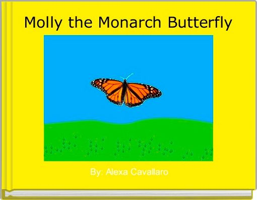 Molly the Monarch Butterfly