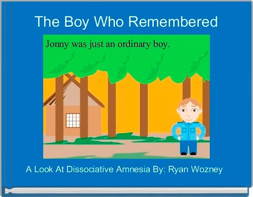 The Boy Who Remembered