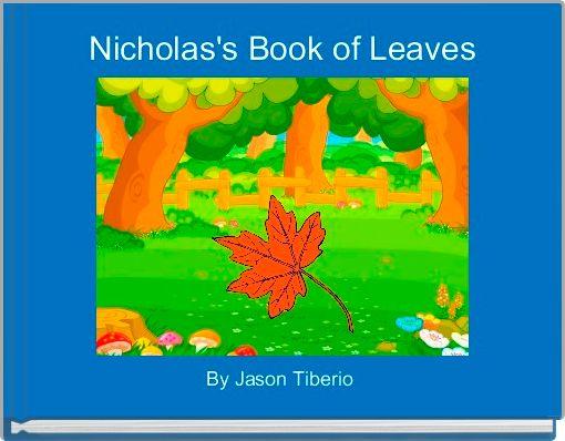 Nicholas's Book of Leaves