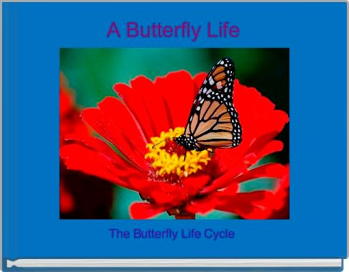 A Butterfly Life