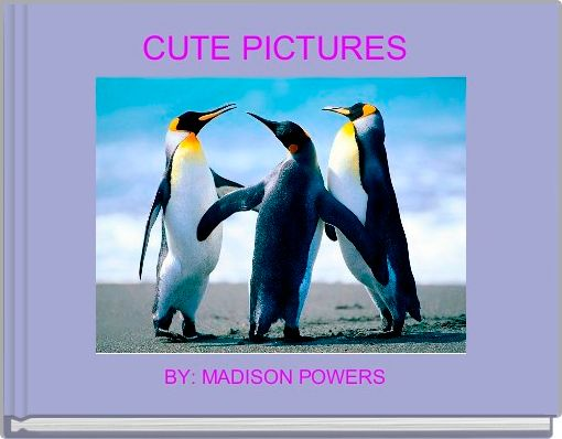 CUTE PICTURES