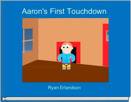 Aaron's First Touchdown