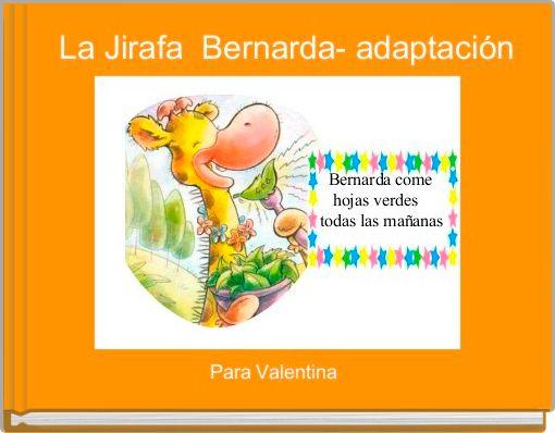 La Jirafa  Bernarda- adaptación