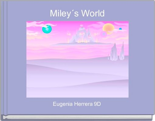 Miley´s World