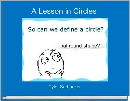 A Lesson in Circles