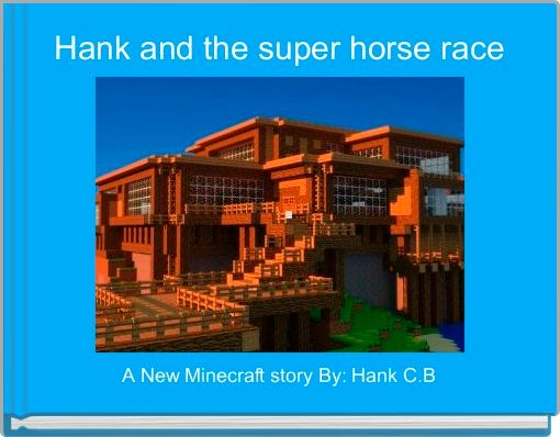 Hank and the super horse race