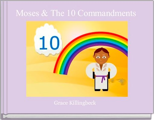 Moses & The 10 Commandments
