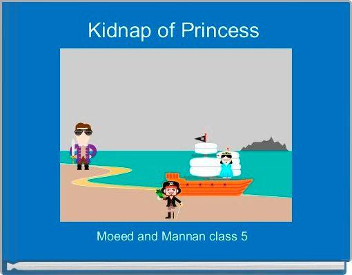 Kidnap of Princess