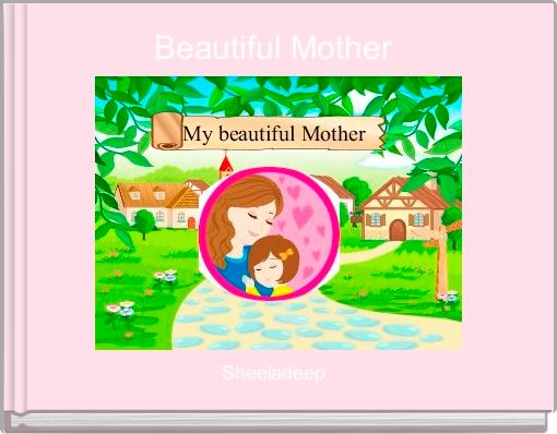 Beautiful Mother