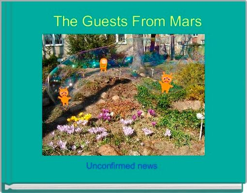 The Guests From Mars