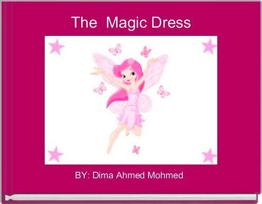 The  Magic Dress